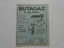VIEUX PAPIERS - PUBLICITE : BUTAGAZ - Le Gaz BUTANE - Pubblicitari