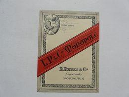 VIEUX PAPIERS - ETIQUETTE : L.P. & CIE MONOPOLE - Alte Papiere