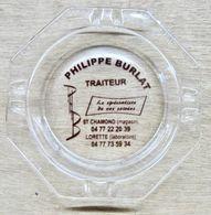 CENDRIER EN VERRE PHILIPPE BURLAT TRAITEUR ST CHAMOND MAGASIN LORETTE LABORATOIRE LE SPECIALISTE DE VOS SOIREES - Cendriers