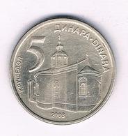 5 DINAR 2003 SERVIE  /5374/ - Serbie