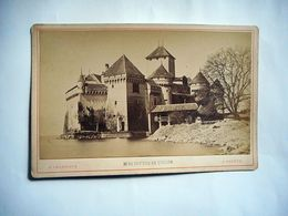 PHOTO GRAND CDV CHATEAU DE CHILLON Phot F CHARNAUX GENEVE SUISSE - Ancianas (antes De 1900)