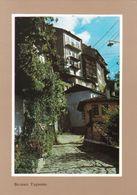 Bulgaria - Veliko Tarnovo - Street View In Old Town - Printed 1974 - Bulgarie
