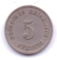 DEUTSCHES REICH 1909 E: 5 Pfennig, KM 11 - [ 2] 1871-1918 : Imperio Alemán