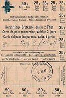 WW1 - DOUANES SUISSE - Carte De PAIN Temporaire Valable 2 Jours - 3 Décembre 1917 - Historische Dokumente