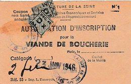 RESTRICTIONS 1946 - Autorisation D'inscription Pour La VIANDE DE BOUCHERIE - Paris Mairie Du 3° Arrondt - Historische Dokumente