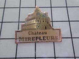 316c Pin's Pins / Beau Et Rare / THEME : VILLES / CHATEAU DE MIREFLEURS - Steden