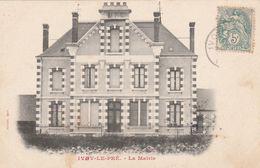 CARTE POSTALE   IVOY LE PRE 18  La Mairie - Sonstige Gemeinden