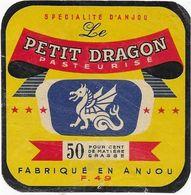 ETIQUETTE DE  FROMAGE LE PETIT DRAGON ANJOU DOUE LA FONTAINE MAINE ET LOIRE - Enseignes