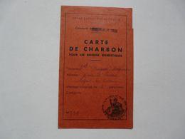 VIEUX PAPIERS - CARTE DE CHARBON Pour Les Besoins Domestiques - NOGENT LE ROTROU - Alte Papiere