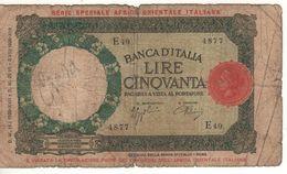 ITALY   Serie Speciale Africa Orientale  Italiana   50 Lire  1939 - [ 6] Kolonies