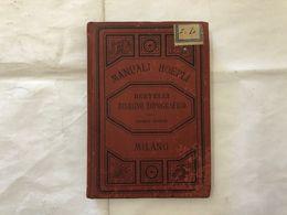 MANUALI HOEPLI BERTELLI DISEGNO TOPOGRAFICO SECONDA  EDIZIONE 1894. - Boeken, Tijdschriften, Stripverhalen
