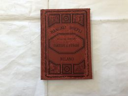 MANUALI HOEPLI FOLCO BRUNI TARTUFI E FUNGHI 1891. - Boeken, Tijdschriften, Stripverhalen