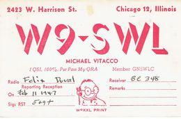 Old QSL From Michael Vitacco (W9-SWL) W. Harrison St., Chicago, Illinois, USA, Feb 11 1947 - CB