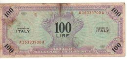 ITALY    AM Lire  100 Lire    FLC    1943   ( WWII )  1ma Serie - Ocupación Aliados Segunda Guerra Mundial