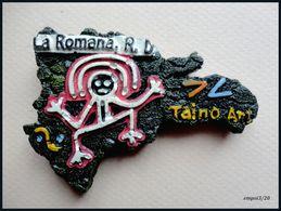 Magnet LA ROMANA , République Dominicaine - ART TAINO  (Indiens) - Toerisme