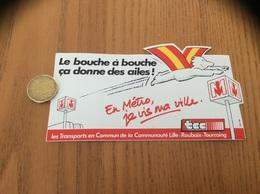 AUTOCOLLANT, Sticker «Le Bouche à Bouche ça Donne Des Ailes - En Métro, Je Vis Ma Ville» (LILLE 59) - Pegatinas