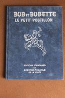 """Bob Et Bobette """"Le Petit Postillon""""; Direction Philatelie De La Poste - Prime Copie"""