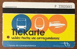 33 BORDEAUX TICKARTE TICKET 1 VOYAGE TITRE DE TRANSPORT MAGNÉTIQUE QUE POUR LA COLLECTION - Bus