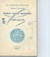 RALLYE FEMININ PARIS SAINT RAPHAEL 1953 AUTOMOBILE CLUB DU VAR - Vieux Papiers