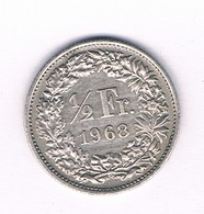 1/2 FRANC 1968 ZWITSERLAND /5396/ - Suiza