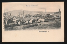 DUDELANGE   HAUTS FOURNEAUX - Dudelange