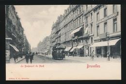 BRUXELLES  LE BOULEVARD DU NORD    TRAM - Bruxelles-ville