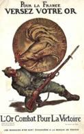 E 1066 - Publicité   Pour La France Versez Votre Or   Coq Dans La Piece  De 1915    L'Or Combat Pour La Victoire - Monedas (representaciones)