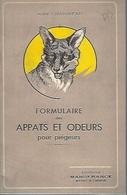 Formulaire Des Appâts Et Odeurs Pour Piégeurs. Manufrance 32 P André Chaigneau 1953 - Other