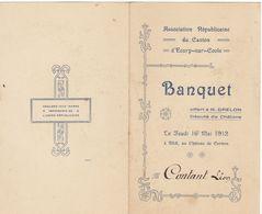 Saône Et Loire, Ecury-sur-Coole : Banquet Républicain / M. Drelon, Député De Châlons 1912 (2 Scans) - Documenti Storici