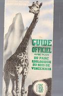 Paris : Guide Officiel Du ZOO DE VINCENNES  (M0285) - Dépliants Touristiques