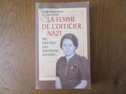 La Femme De L'Officier Nazi     Edith Hahn Beer   Comment Une Juive Survécut à L'Holocauste - Históricos