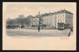 BRUXELLES  LA PORTE DE NAMUR  LA FONTAINE DE BROUCHERE  TRAM - Bruxelles-ville