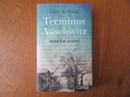 Terminus Auschwitz     Journal D'un Survivant        Eddy De Wind - Históricos