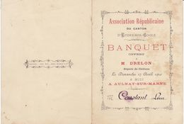 Saône Et Loire, Ecury-sur-Coole : Banquet Républicain / Député  Châlons 1910 (2 Scans) - Documenti Storici