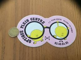 AUTOCOLLANT, Sticker «OPTIQUE PLEIN CENTRE - VILLERS-LES-NANCY (54)» - Aufkleber