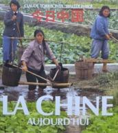 Claude Torracinta & Walter Imber - La Chine Aujourd'hui  /  éd. Mondo - 1982 - Cultuur