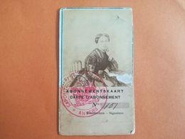 ANNÉE 1899 CARTE ABONNEMENT EXPOSITION VAN DYCK TENTOONSTELLING ABONNEMENTKAART PHOTO FEMME ANVERS ANTWERPEN BELGIQUE - Tickets D'entrée