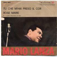 """Mario Lanza (anni 60)  """"Tu Che M'hai Preso Il Cor  -  Rose Marie"""" - Vinyl Records"""