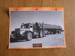 WILLEME W8 SA 1958 Semi Remorque Pipe Line Pétrole Sahara France Fiche Descriptive Camion Truck Transport Camions - Picture Cards