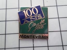 316c Pin's Pins / Beau Et Rare / THEME : VILLES / 100 ANS CA SE FETE MONTEVRAIN  Par SALAKO - Steden