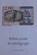 Timbre-Poste Et Pédagogie - 2ème Semestre 1988 - Stamps
