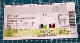 Biglietto Ticket  BRESCIA  PLAY OFF 2010 Stadio Olimpico Torino - Con Oleogramma - Tickets D'entrée