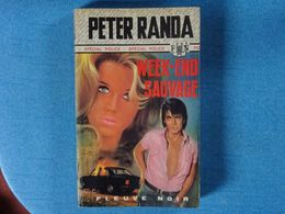 LIVRE - WEEK-END SAUVAGE -  PETER RANDA -    - N° 1148 -FLEUVE NOIR - Fleuve Noir