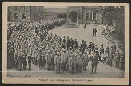 ALLEMAGNE: HESSE, GIESSEN: Ankunft Von Gefangenen, Bahnhof Giessen, 2-1 1917, B - Giessen