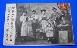 TIROLER SÄNGER-DANZER GESELLSCHAFT SCHOEPFER-SCHOEPFER TYROLEAN SANGER DANCER SOCIETY-Carte Postale Thèm Spectacle Danse - Baile