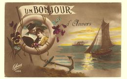 A1658[Postkaart] Un Bonjour D'Anvers (Gloria) [Antwerpen Opdruk Boot Anker Koppel Fantasie] - Antwerpen