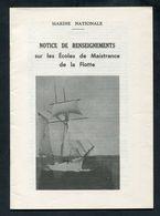 Notice De Renseignements Sur Les Ecoles De Maistrance De La Flotte 1972 Brest - Marine Nationale - French Navy - Français