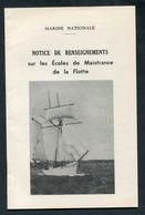 Notice De Renseignements Sur Les Ecoles De Maistrance De La Flotte 1967 Brest - Marine Nationale - French Navy - Français
