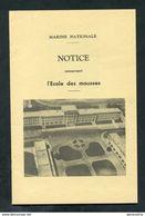 Belle Notice De La Marine Nationale Sur L'Ecole Des Mousses De Brest 1967 - French Navy - Bretagne - France