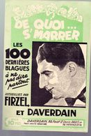 Humour (?) DE QUOI SE MARRER  100 Blagues Receuillies Par Firzel Et Daverdan   (MPA PF 350) - Humour